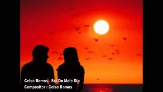 Baixar Celso Ramos - Sol do Meio Dia