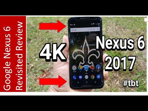 Google Nexus 6 Revisited Review 2017 (4K) | 7.0 Update | Camera | Performance