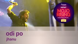Odi Po (Oodi Oodi) - Jhanu - Live at Kappa TV Mojo Rising