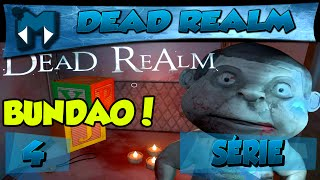 DEAD REALM COOP #4 - MONSTRO BUNDÃO! / Série 1080p  PT-BR