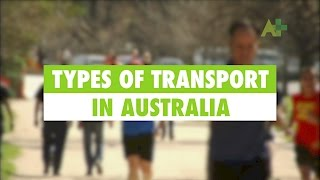 Learn English: Types of transport in Australia