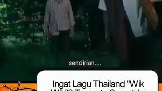 Ternyata seperti ini terjemahan lagu Thailand lucu wik wik wik ah ah ah ih ih ih