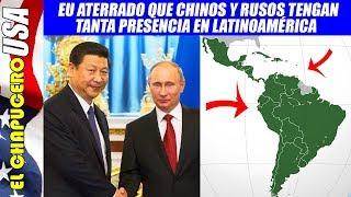 EU no puede creer cómo China y Rusia se colaron a Latinoamérica ¡en sus narices!