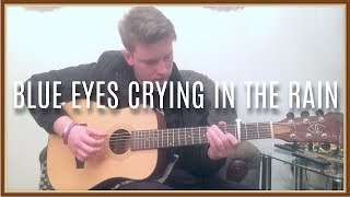 Blue Eyes Crying in the Rain - Willie Nelson (Solo Guitar Fingerstyle)