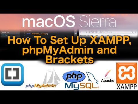MacOS Sierra Tutorial - XAMPP, Brackets & PhpMyAdmin