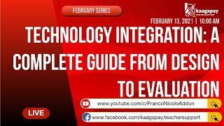 February Series | Technology Integration: A Complete Guide from Design to Evaluation