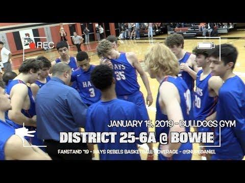 HAYS REBELS BASKETBALL MIXTAPE | DISTRICT 25-6A @ BOWIE | FANSTAND '19