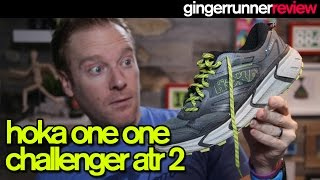 HOKA ONE ONE CHALLENGER ATR 2 REVIEW | The Ginger Runner