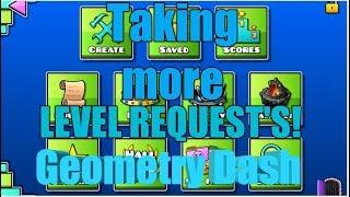 Taking level requests in Geometry Dash + Roblox stream tomorrow morning!!! (Read Description)
