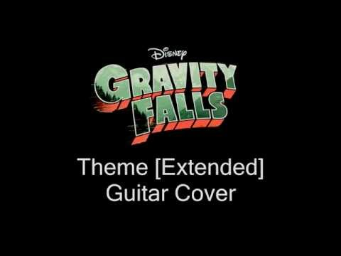 Gravity Falls Theme [Extended] - Guitar Cover