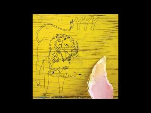 Yeah Yeah Yeahs - Gold Lion Nick Zinner Remix