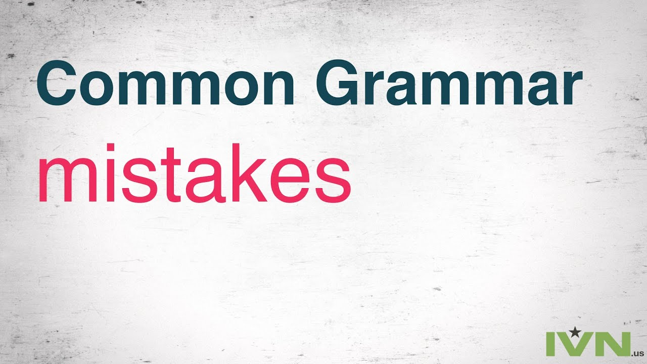 Common grammar mistakes in essay writing