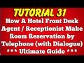 How Hotel Front Desk Agent or Receptionist Make Room Reservation by Phone (Tutorial 31)