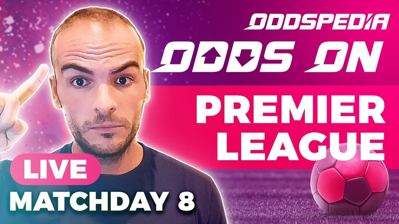 Download Odds On: Premier League - Matchday 8 - Free Football Betting Tips, Picks & Predictions