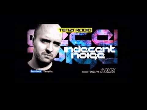 Indecent Noise Uplifting Tech Trance Guest Mix 2012 Tenzi FM India