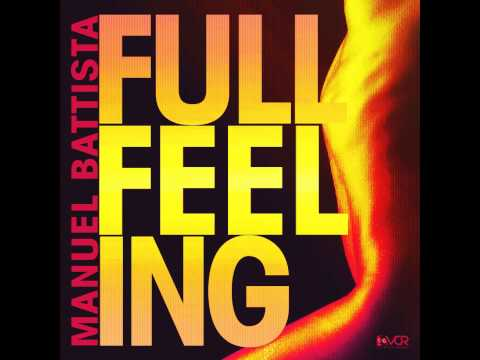 Manuel Battista - Full Feeling (Original Mix)