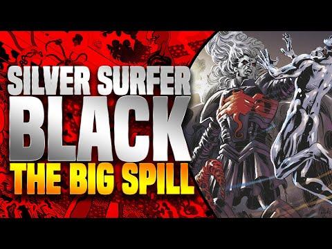 Silver Surfer Black (The Big Spill)