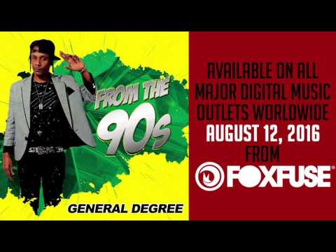 General Degree Ft. Tarrus Riley -