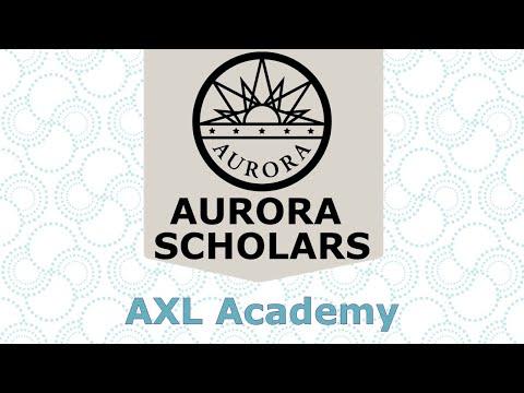 AXL Academy - 2021 Aurora Scholars