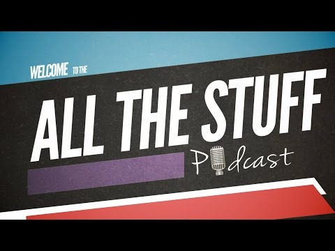 All The Stuff Podcast - Episode 31 - Managing Stress & Anxiety with Change
