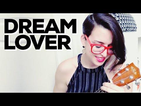 Dream Lover | UKULELE COVER | Bobby Darin