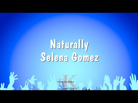 Naturally - Selena Gomez (Karaoke Version)