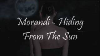 Watch Morandi Hiding From The Sun video