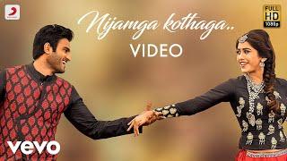 Nannu Dochukunduvate - Nijamga Kothaga VIdeo (Telugu) | Sudheer Babu | B. Ajaneesh
