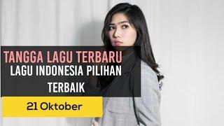 Tangga Lagu Indonesia Terbaru Edisi 21 Oktober 2019 | Lagu Terbaru Indonesia