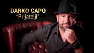Darko Capo | Prijatelji | (Official Audio)