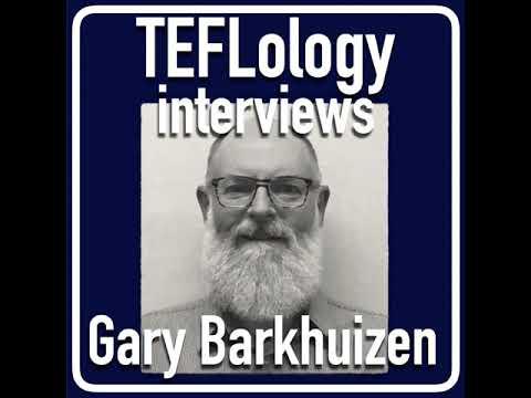 TEFL Interviews 41: Gary Barkhuizen on Language Teacher Identity