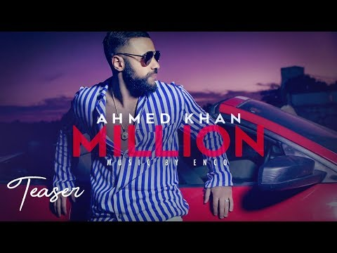 Song Teaser ► Million: Ahmed Khan | Releasing on 18 January 2019