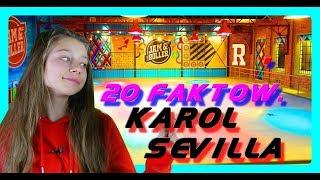 Karol Sevilla-20 Faktów- [Parodia] # MajaCiesielskaMg