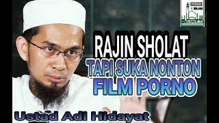 Download lagu SHOLAT RAJIN TAPI SERING NONTON FILM PORNO MP3