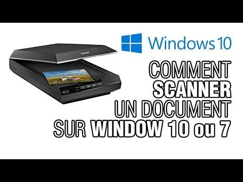 Comment Scanner Numériser Un Document Sur Window 10 Ou 7