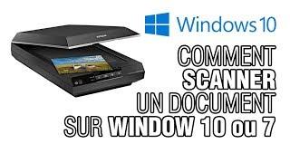 Comment scanner / numériser un document sur Window 10 ou 7