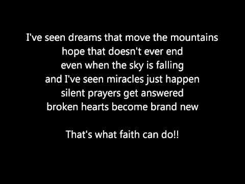 What faith can do! Lyrics!