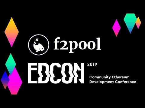 EDCON: F2pool - Mining Pool