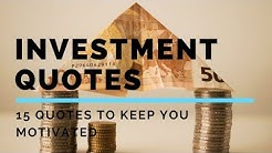Best Investment quotes to keep you motivated for investing.