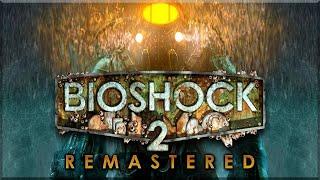 BIOSHOCK REMASTERED 2 ◈ Big Daddy ist zurück! ◈ LIVE