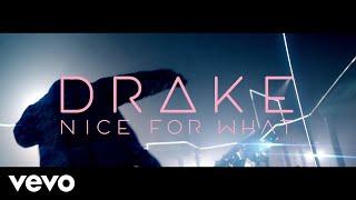 Drake   Nice For What