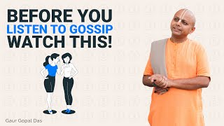 Questions to ask before listening to gossip!