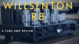 A review of the Willsenton R8. A Chinese, tube rolling, tube-amp with some tricks up its sleeve.