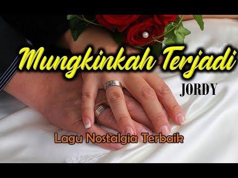 Free download Mp3 lagu Lagu Nostalgia # MUNGKINKAH TERJADI#Cover JORDY (Official Lyrics Video) terbaru