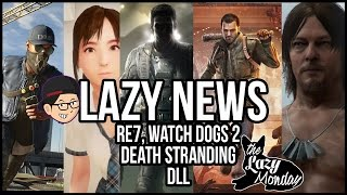 Detail Resident Evil 7, Musuh Watch Dogs 2, Death Stranding, Game Bokep VR, DLL - Lazy News