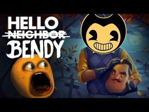 HELLO BENDY! (Hello Neighbor + Bendy Mashup!) [Annoying Orange}