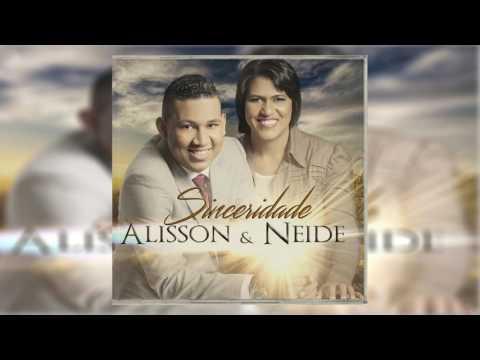 Alisson  Neide    Sinceridade   CD Completo