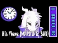 His Theme (WARNING: SAD) 1 hour | One Hour of...