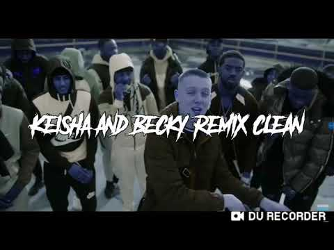 KEISHA AND BECKY REMIX CLEAN #DURecorder