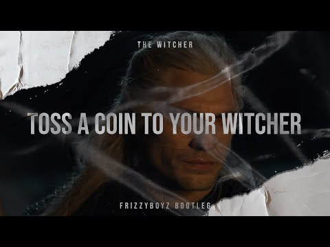 the-witcher---toss-a-coin-to-your-witcher-(frizzyboyz-hardstyle-bootleg)